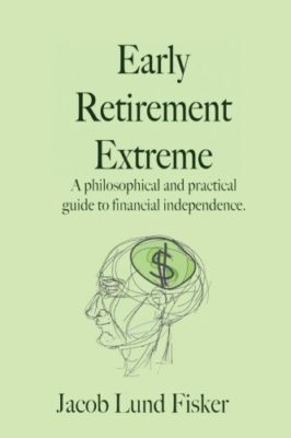 Early-Retirement-Extreme-A-Philosophical-and-Practical-Guide-to-Financial-Independence-0