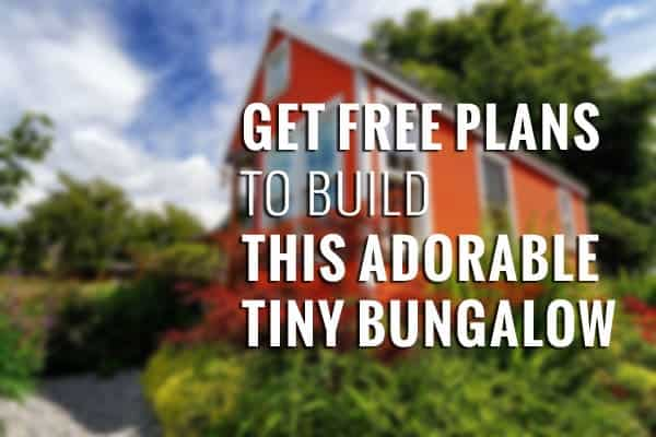 Get Free Plans to Build This Adorable Tiny Bungalow
