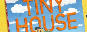 The Big Adventures of Tiny House