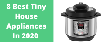 8 Best Tiny House Appliances in 2020