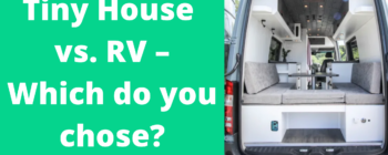 Tiny House vs RV – Which Should You Chose?