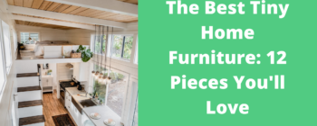 The Best Tiny Home Furniture