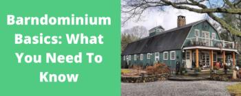 Barndominium Basics: What You Need To Know