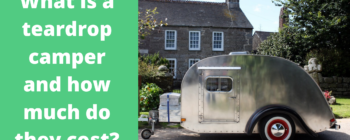 Teardrop Campers: What Are They And How Much Do They Cost?